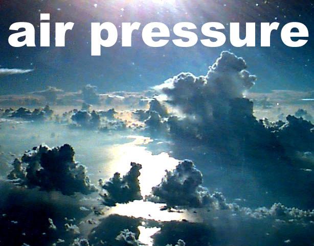 Air Pressure?